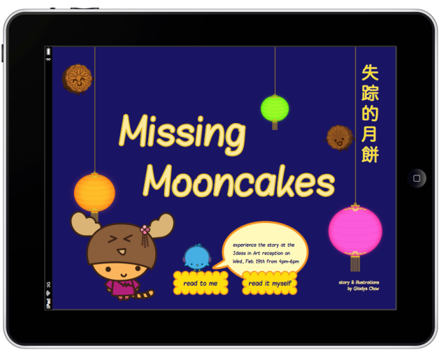 Since there is currently no iPad on display at the gallery, a printout indicates that Missing Mooncakes storybook app can be tested on reception day