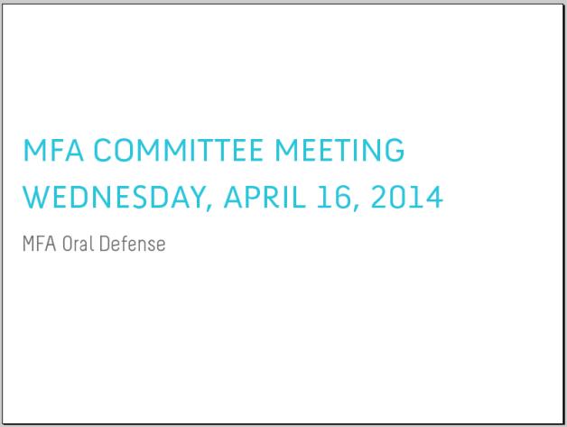 MFA Committee Meeting - MFA Oral Defense